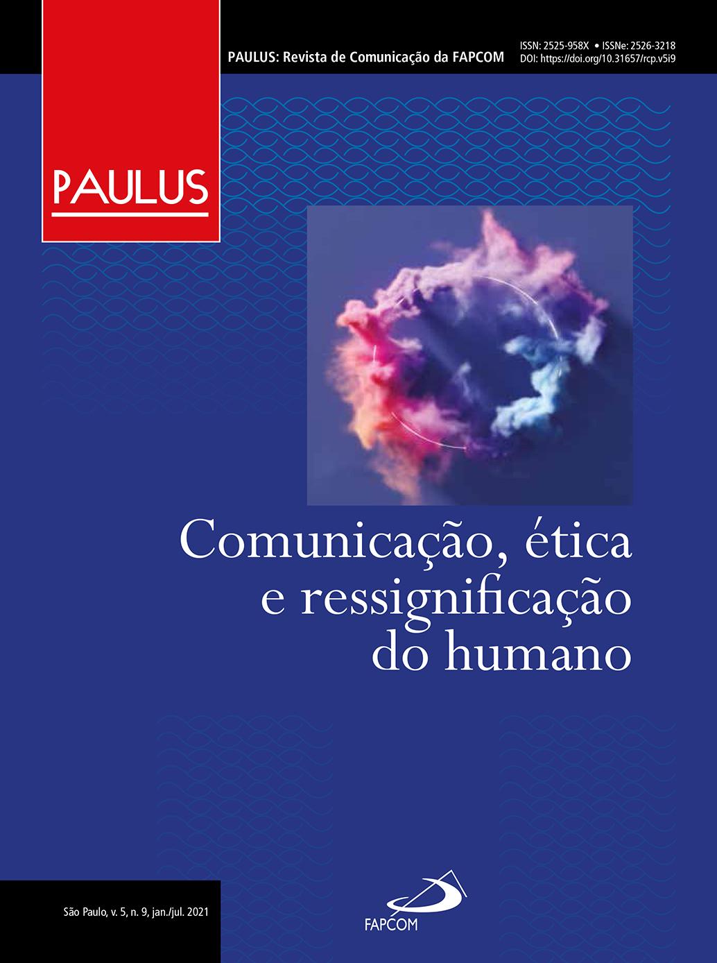 Visualizar v. 5 n. 9 (2021): Comunicação, ética e ressignificação do humano